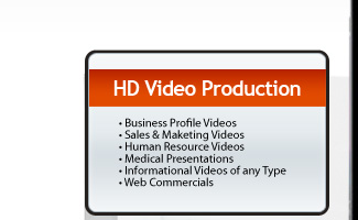 HD Video Production - Business Profile Videos, Sales & Maketing Videos, Human Resource Videos, Medical Presentations, Informational Videos of any Type, Web Commercials